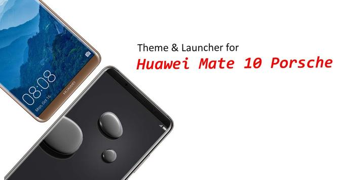 Theme for Mate 10 Porsche Design \ Mate 10 Pro poster