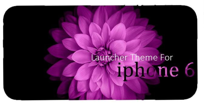 iphone 6s launchers for android