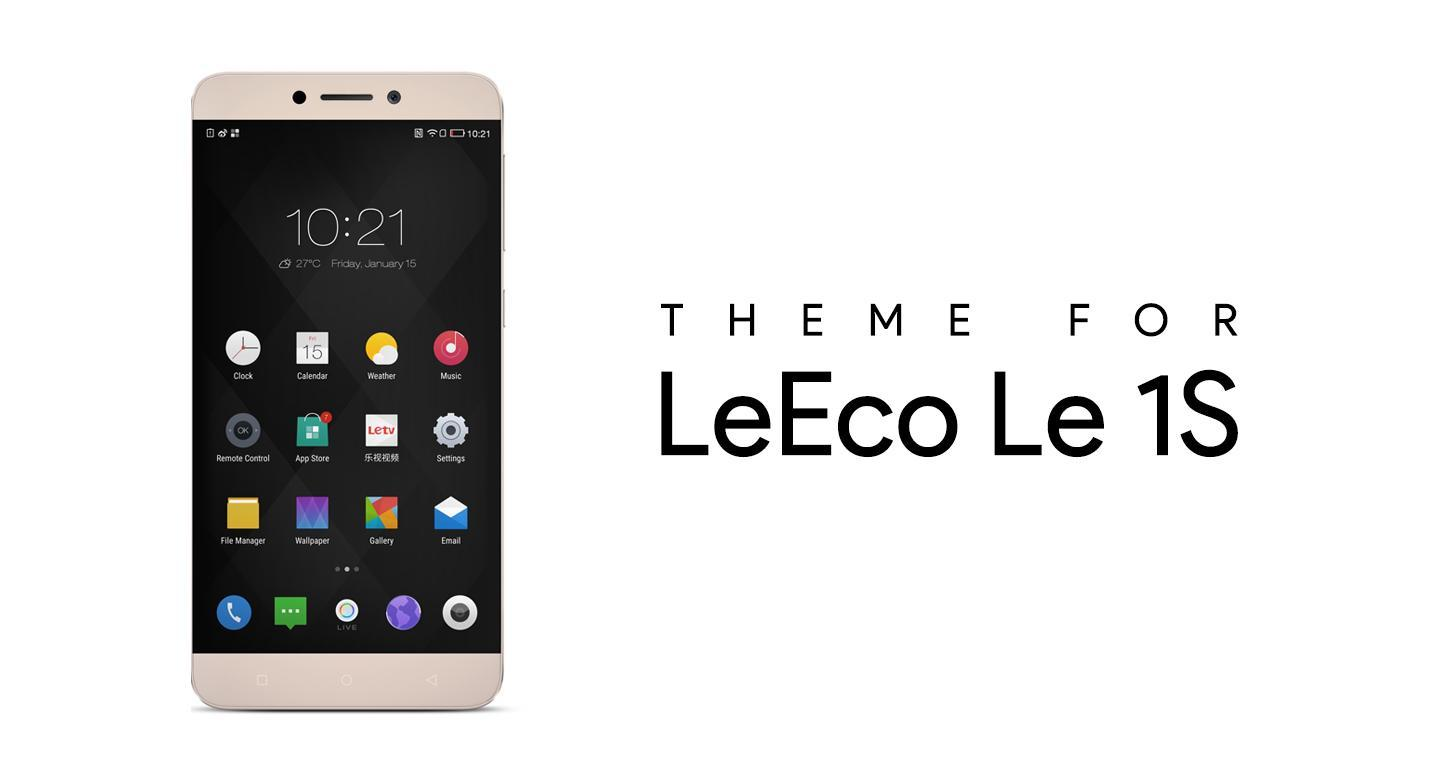Theme for LeEco Le 1S / LeTV for Android - APK Download