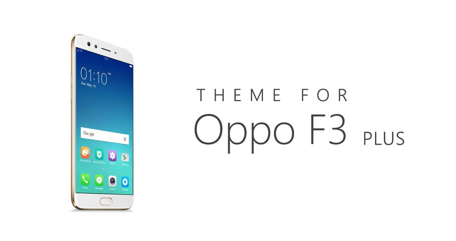 Oppo F3 Plus Wallpapers: Theme For Oppo F3 / F3 Plus For Android