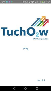TuchówO2 KWW Macieja Sajdaka poster