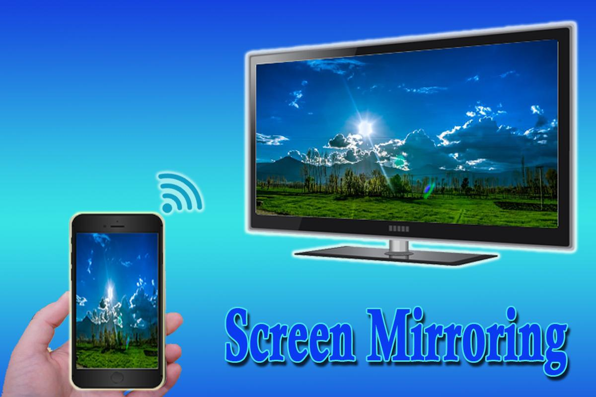 Screen Mirroring Tv For Android Apk Download