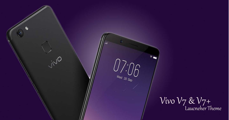 Theme for Vivo V7 / V7+ Plus for Android - APK Download