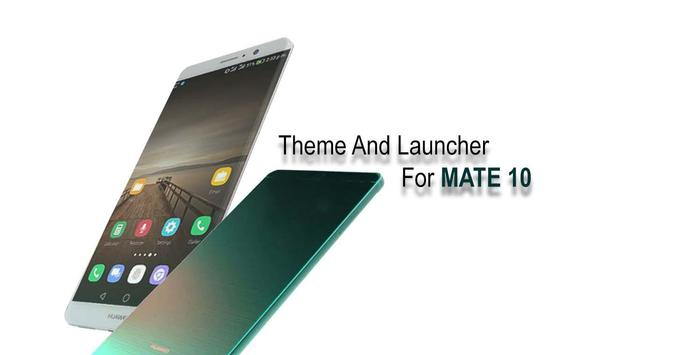 Mate 10 Theme for Huawei poster