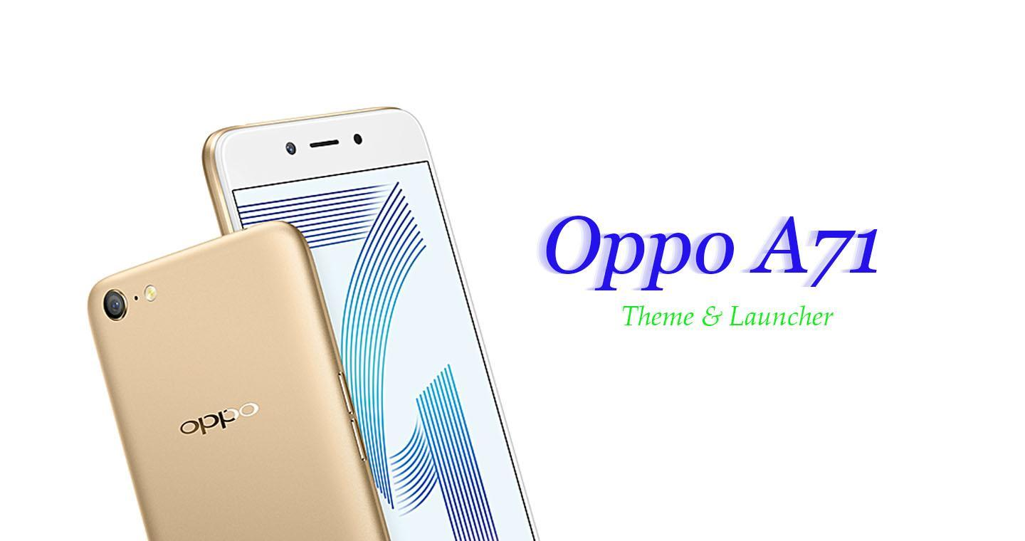 Theme For Oppo A71 for Android - APK Download