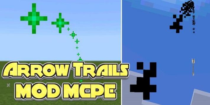 Arrow Trails Mod poster