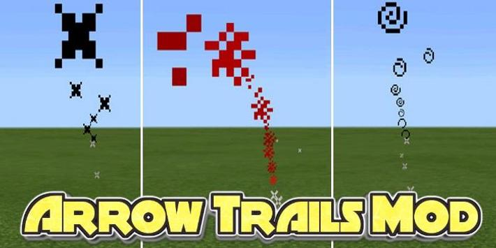 Arrow Trails Mod screenshot 2
