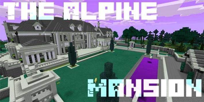 MAP MCPE The Alpine Mansion poster