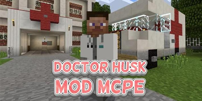 Doctor Husk MOD for MCPE apk screenshot