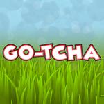 Go-tcha APK