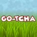 Go-tcha