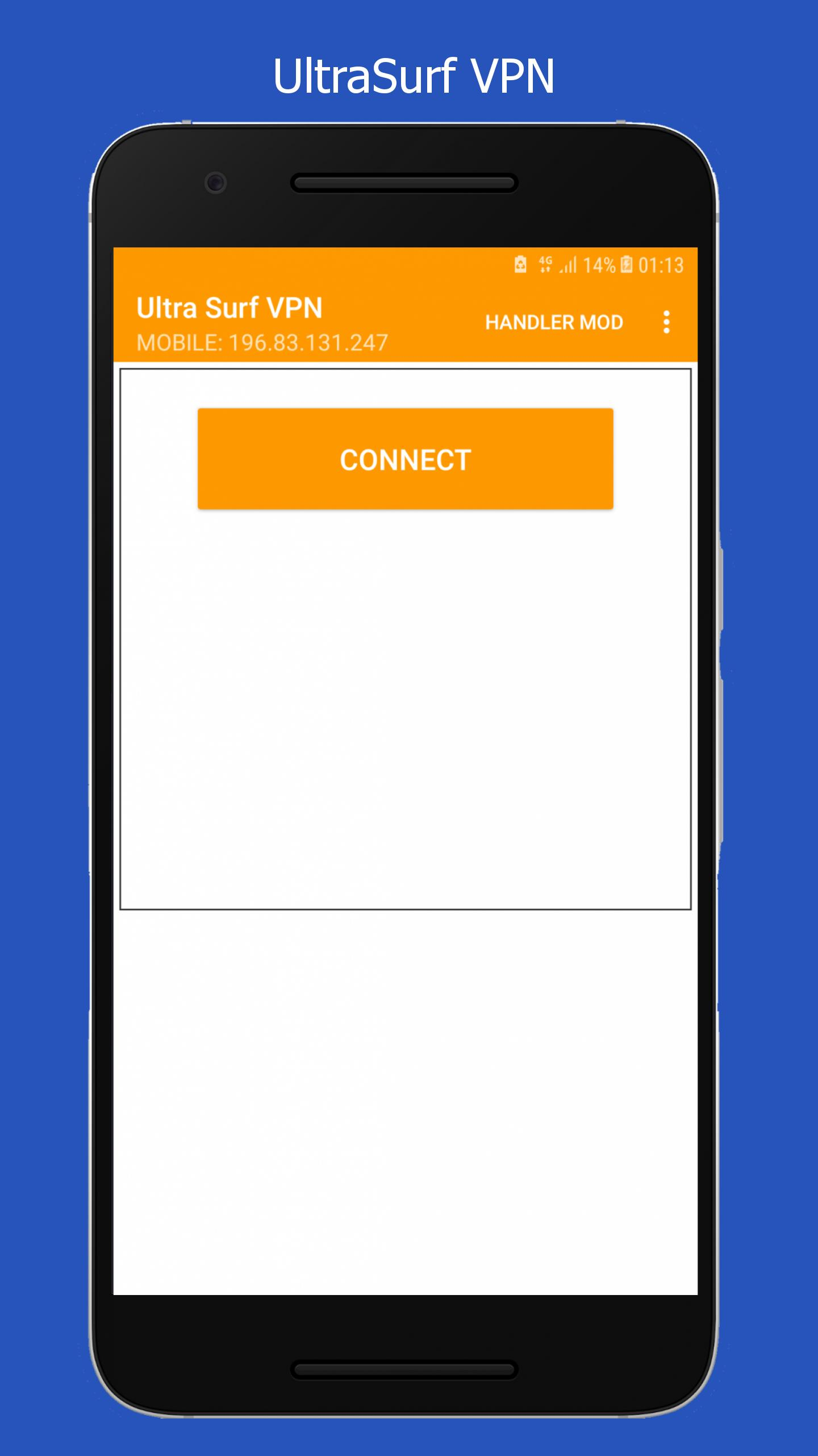 Ultra Surf VPN Handler : Free & Unlimited for Android - APK