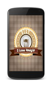 diet 2 lose weight poster
