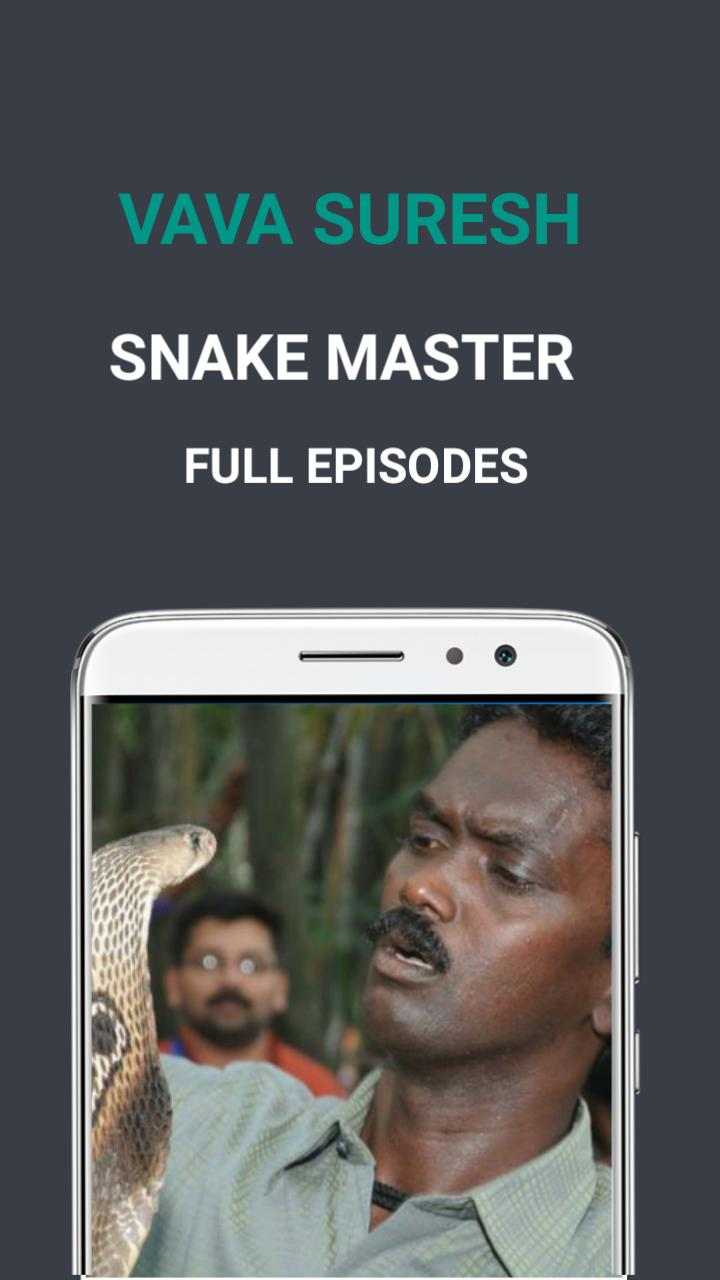 Vava Suresh - Snake Master for Android - APK Download