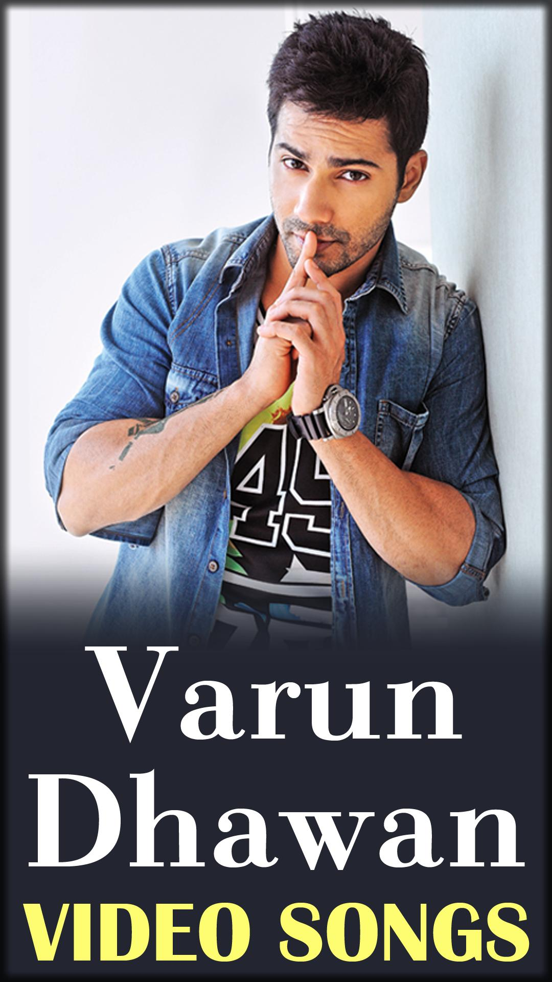 Varun Dhawan Songs App - Hindi Movie Video Songs for Android - APK Download