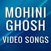 Video Songs of Mohini Ghosh icon