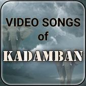 Video songs of Kadamban icon