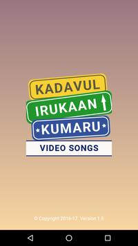 Video songs of Kadavul Irukaan poster
