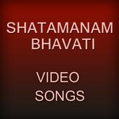 Videos of  Shatamanam Bhavati icon