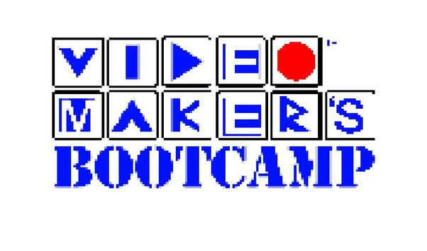 Video Makers Boot Camp poster