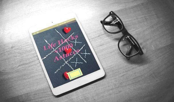 Life Hacks +1000 Astuces poster