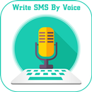 Write SMS by Voice: SMS by Voice APK