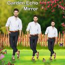 Mirror Magic: Garden Echo Mirror Effect APK