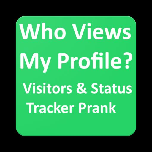Who View My Profile Status Prank For Whatsapp For Android