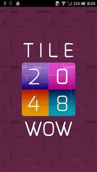 Tile 2048 Wow! poster