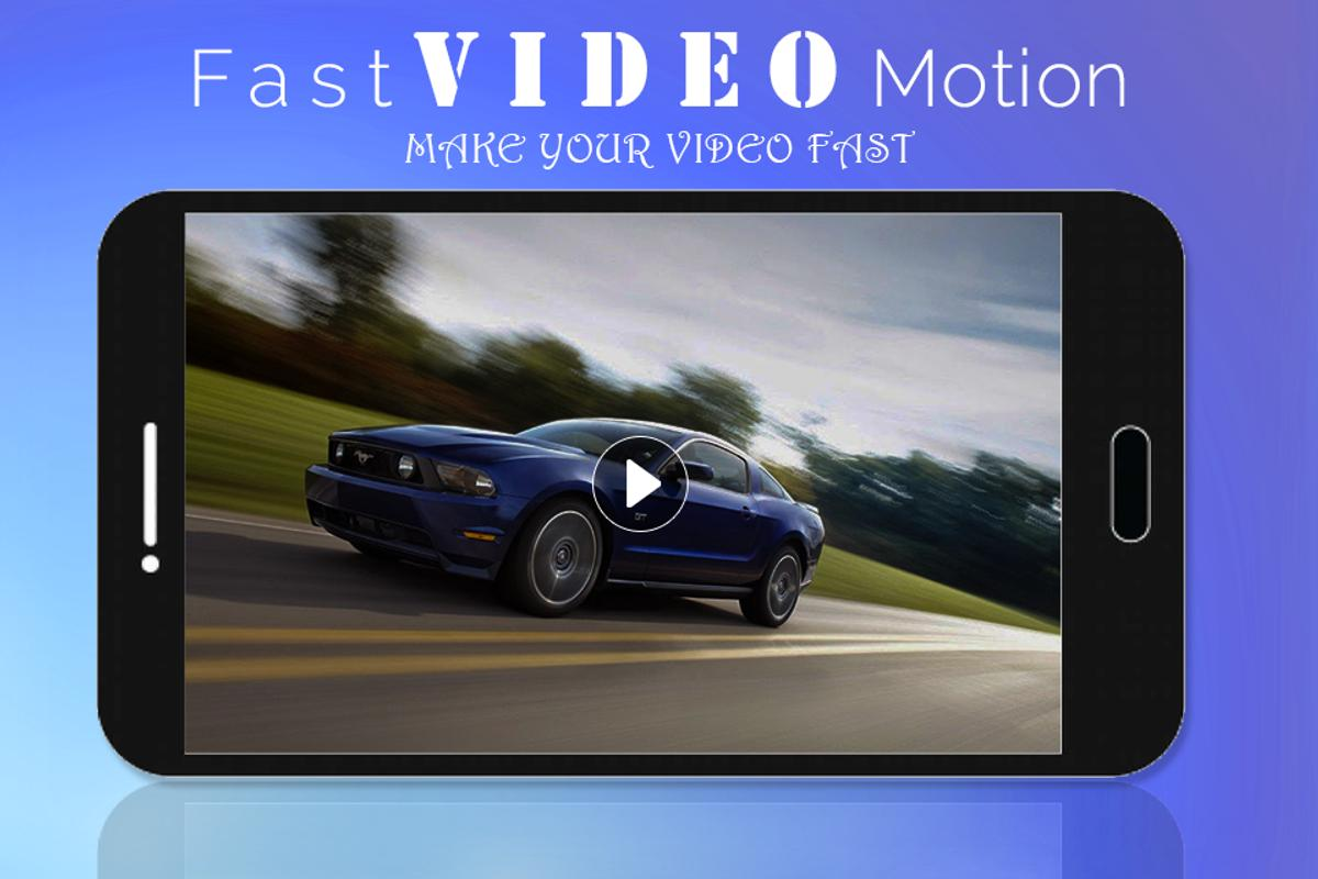 make video fast motion