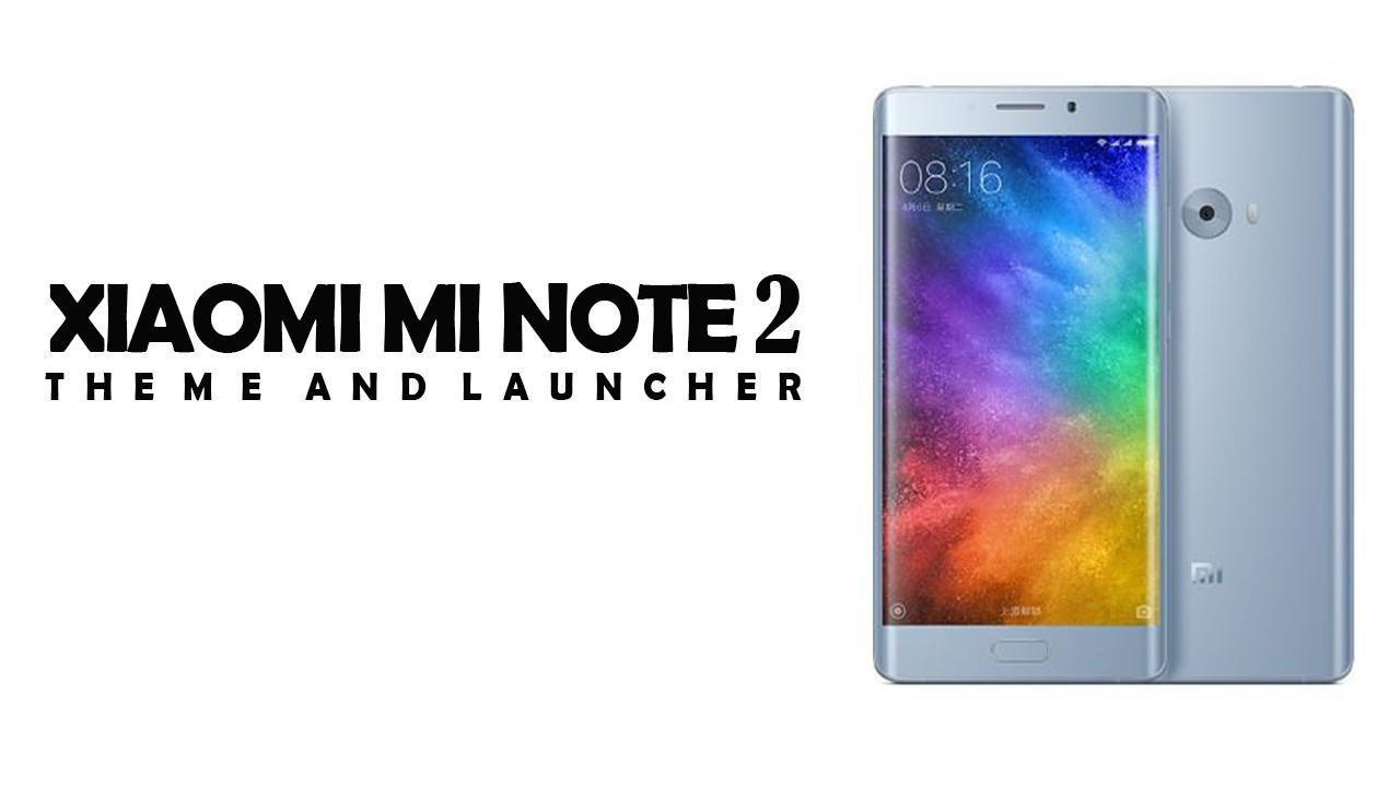 Theme for Xiaomi Mi Note 2 for Android - APK Download