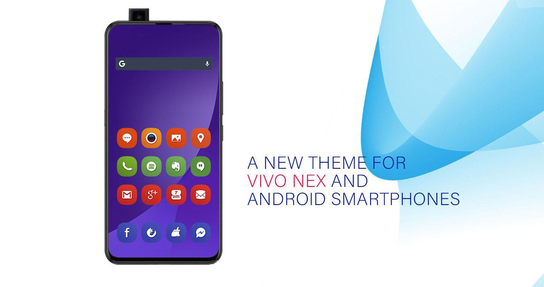 Vivo Nex Theme Download