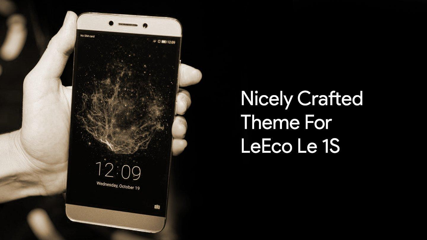 Theme Launcher For LeEco Le 1S for Android - APK Download