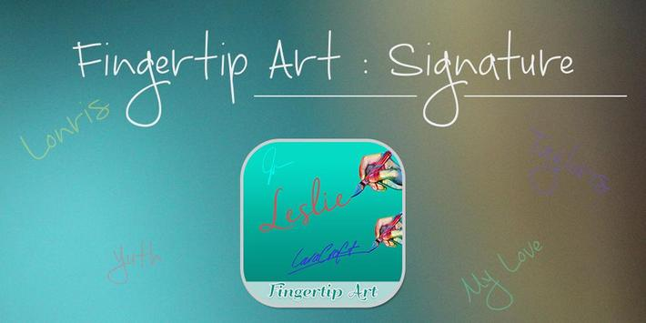 Fingertip Art :Signature Maker poster