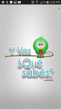 YVQS (Y Vos ¿Qué Sabés?) poster