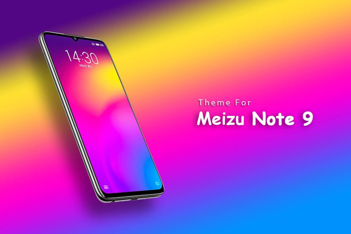 Theme for Meizu Note 9 for Android - APK Download