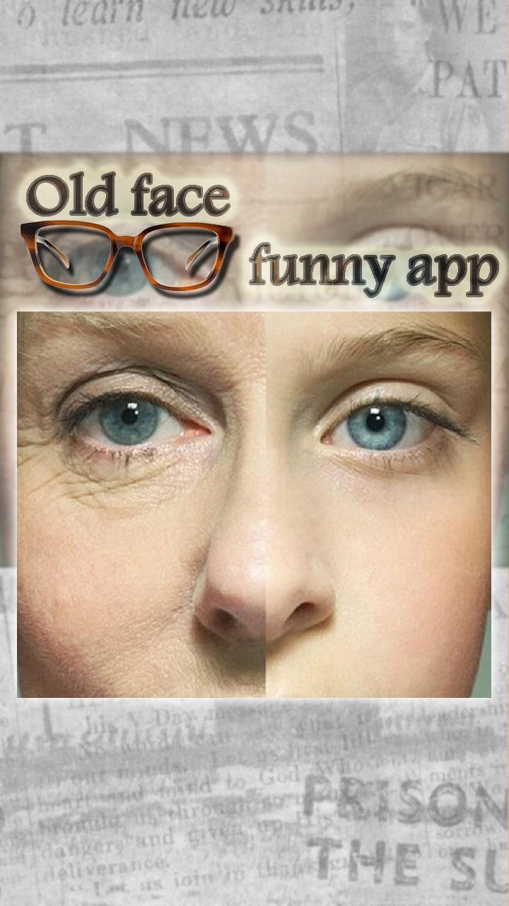 Old Face Aging Booth Funny App for Android - APK Download