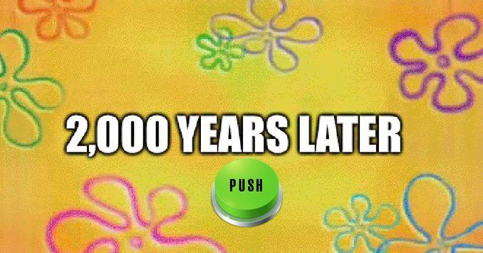 2000 Years Later Meme Button screenshot 2
