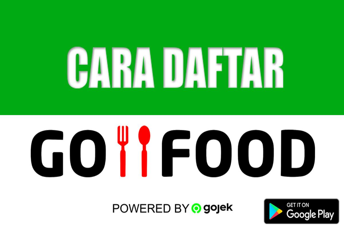 Cara Daftar Go Food Gojek For Android Apk Download