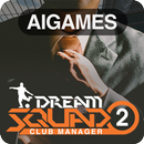 DREAM SQUAD 2 - Football Club Manager APK Android