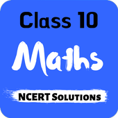 Class 10 Maths NCERT Solutions icon
