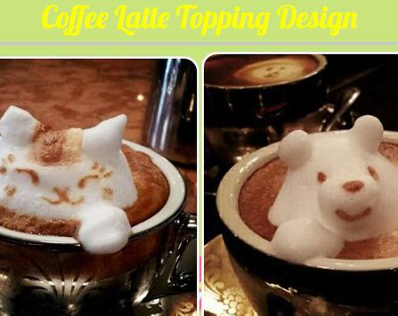 Coffee Latte Topping Design screenshot 1