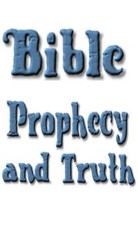 Bible Prophecy And Truth free book 截图 7