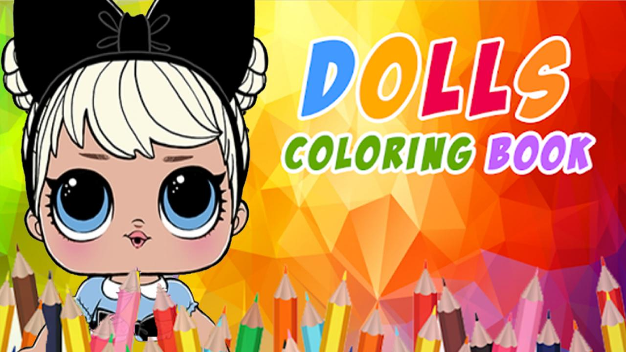 Lol Dolls Coloring game for Android - APK Download