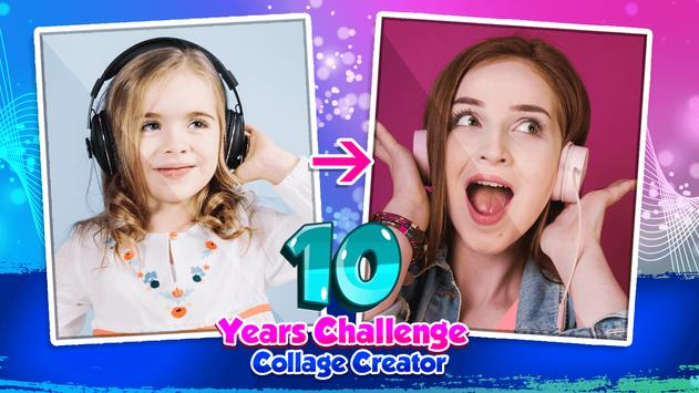 10 Years Challenge Collage Creator poster