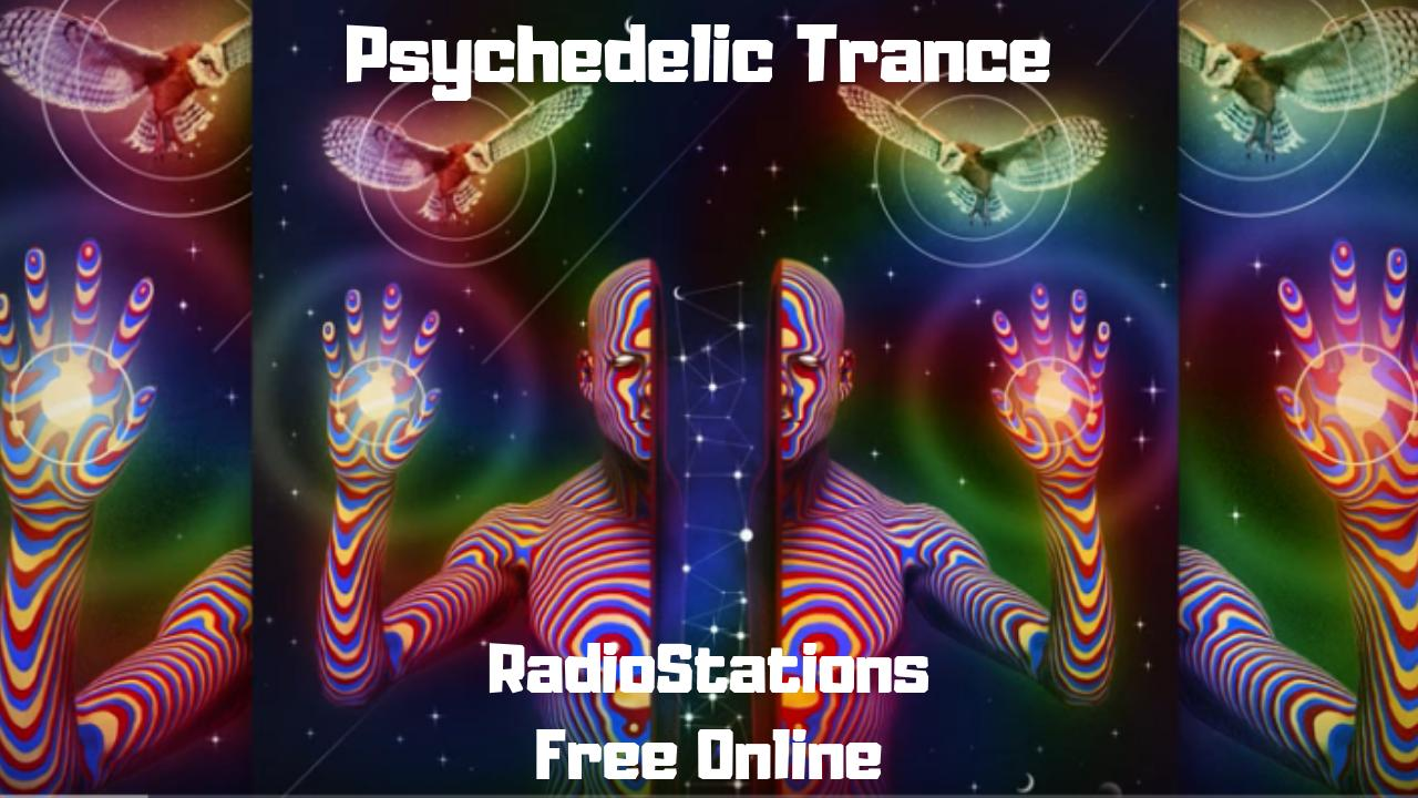 Psychedelic Trance RadioStations Free Online for Android