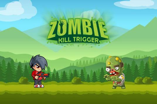 Zombie Kill Trigger poster