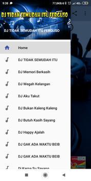 DJ TIDAK SEMUDAH ITU FERGUSO screenshot 7