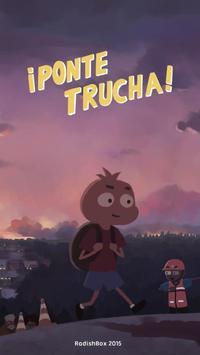 ¡Ponte Trucha! screenshot 3