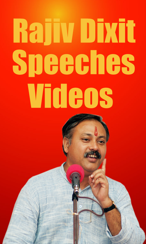 Rajiv Dixit Speeches in Hindi for Android - APK Download